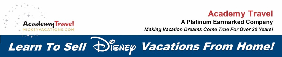 Specialize in Selling Disney Vacations With Academy Travel