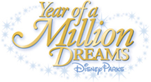 Year of a Million Dreams at the Walt Disney World Resorta and Disneyland Resort
